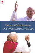 Dos Papas, una familia/ Two popes, a family (Paperback)