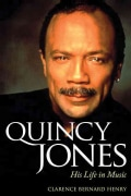 Quincy Jones: His Life in Music (Hardcover)