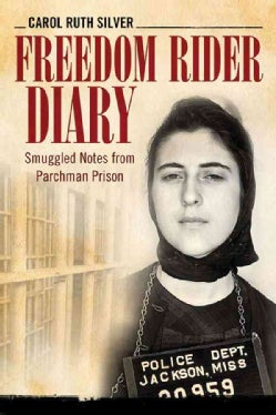 Freedom Rider Diary: Smuggled Notes from Parchman Prison (Hardcover)