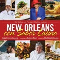 New Orleans Con Sabor Latino: The History and Passion of Latino Cooking (Hardcover)