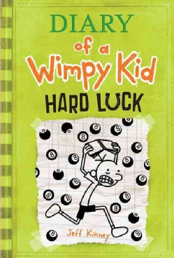 Diary of a Wimpy Kid: Hard Luck (Hardcover)