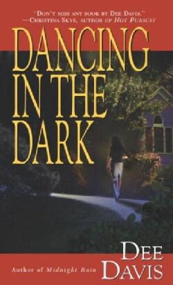 Dancing in the Dark (Paperback)