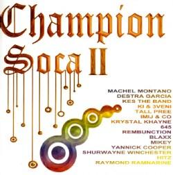 CHAMPION SOCA II - CHAMPION SOCA II
