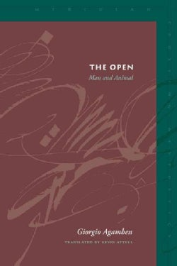 The Open: Man and Animal (Paperback)