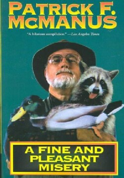 A Fine and Pleasant Misery (Paperback)