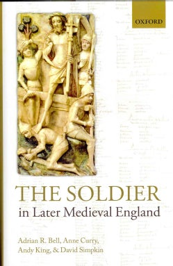 The Soldier in Later Medieval England (Hardcover)