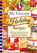 My Favorite Holiday Recipes: Fill in Your Tried & True Recipes for Year Round Holidays to Create Your Own Coo... (Spiral bound)