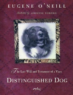 The Last Will and Testament of an Extremely Distinguished Dog (Hardcover)