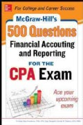 McGraw-Hill's 500 Financial Accounting and Reporting Questions for the CPA Exam (Paperback)