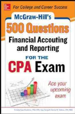 Mcgraw-hill Education 500 Financial Accounting and Reporting Questions for the Cpa Exam (Paperback)