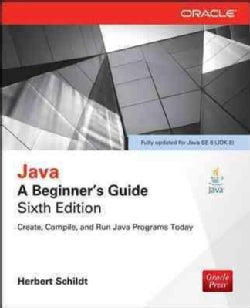 Java: A Beginner's Guide (Paperback)