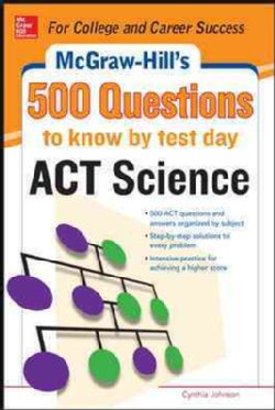 McGraw-Hill Education 500 ACT Science Questions to Know by Test Day (Paperback)