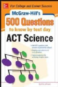 McGraw-Hill's 500 Act Science Questions to Know by Test Day (Paperback)
