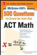 McGraw-Hill's 500 ACT Math Questions to Know by Test Day (Paperback)