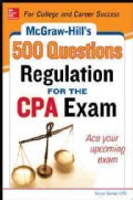 McGraw-Hill's 500 Regulation Questions for the CPA Exam (Paperback)