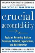 Crucial Accountability: Tools for Resolving Violated Expectations, Broken Commitments, and Bad Behavior (Hardcover)