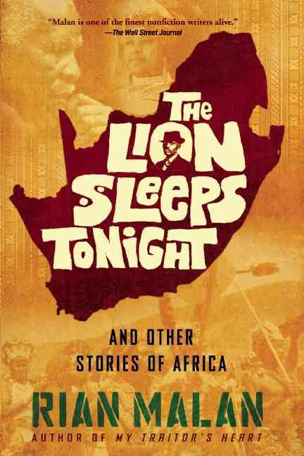 The Lion Sleeps Tonight And Other Stories of Africa (Paperback)
