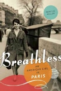 Breathless: An American Girl in Paris (Paperback)