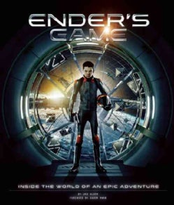 Ender's Game: Inside the World of an Epic Adventure (Hardcover)