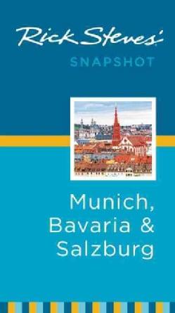 Rick Steves' Snapshot Munich, Bavaria & Salzburg (Paperback)