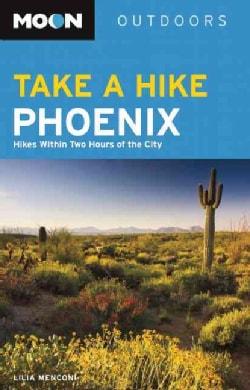Moon Take a Hike Phoenix (Paperback)