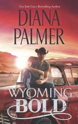 Wyoming Bold (Paperback)