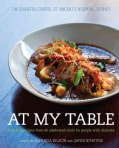 At My Table: Delicious Recipes from 60 Celebrated Chefs for People With Diabetes (Paperback)