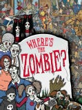 Where's the Zombie? (Hardcover)