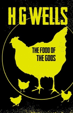 The Food of the Gods (Paperback)