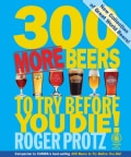 300 More Beers to Try Before You Die! (Paperback)