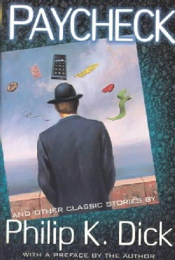 Paycheck: And Other Classic Stories (Paperback)