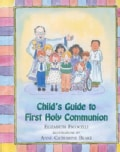 Child's Guide to First Holy Communion (Hardcover)
