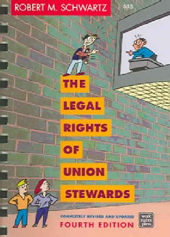 The Legal Rights of Union Stewards (Spiral bound)