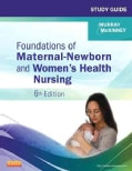 Foundations of Maternal-Newborn and Women's Health Nursing (Paperback)