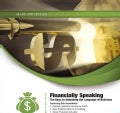 Financially Speaking: The Keys to Unlocking the Language of Business: Library Edition (CD-Audio)