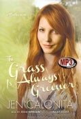 The Grass Is Always Greener (CD-Audio)