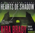Hearts of Shadow: A Deadglass Novel: Library Edition (CD-Audio)