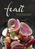 Feast: Generous Vegetarian Meals for Any Eater and Every Appetite (Hardcover)