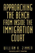 Approaching the Bench from Inside the Immigration Court (Paperback)