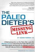 The Paleo Dieter Missing Link: The Complete, Practical Guide to Living the Paleo Diet (Paperback)