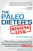 The Paleo Dieter's Missing Link (Hardcover)