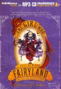 The Girl Who Fell Beneath Fairyland and Led the Revels There (CD-Audio)