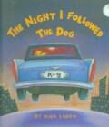 The Night I Followed the Dog (Hardcover)
