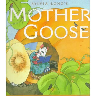 Sylvia Long's Mother Goose (Hardcover)