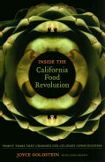 Inside the California Food Revolution: Thirty Years That Changed Our Culinary Consciousness (Hardcover)