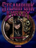 Steampunk Jewelry (Paperback)