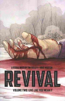 Revival 2: Live Like You Mean It (Paperback)