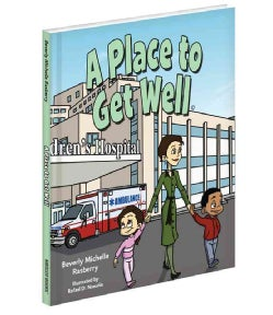 A Place to Get Well (Hardcover)