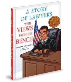 A Story of Lawyers With Views from The Bench (Hardcover)