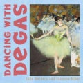 Dancing With Degas (Board book)